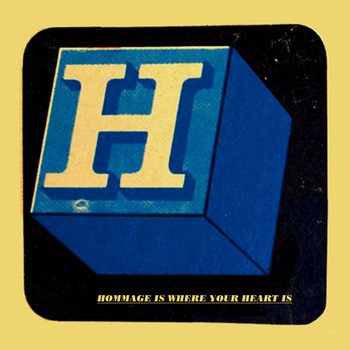 V/A – Hommage is where your Heart is